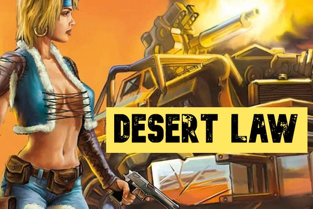 [Προσφορά]: Δωρεάν το Desert Law ένα πρωτότυπο παιχνίδι στρατηγικής