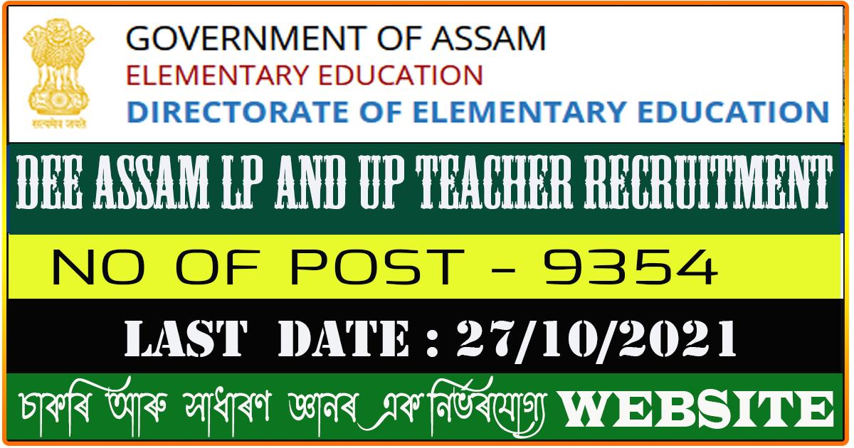 DEE Assam LP and UP Teacher Recruitment 2021 - Apply Online for 9354 Vacancy
