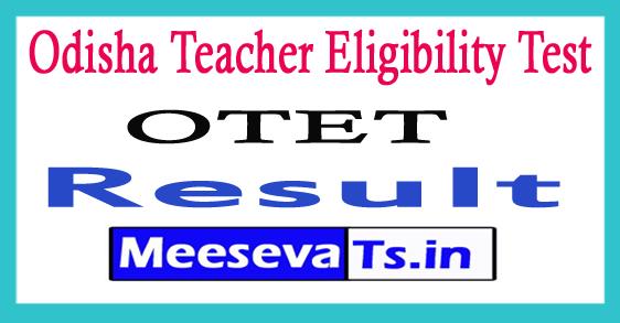 Odisha Teacher Eligibility Test Result 2017 Odisha Tet Merit List