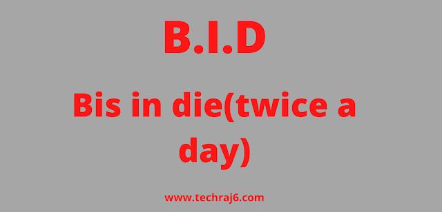 B.I.D full form, What is the full form of B.I.D