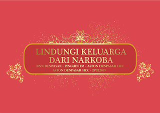 LINDUNGI KELUARGA DARI NARKOBA - BNN DENPASAR - PINGUIN FM - ASTON DENPASAR HCC - 20072019