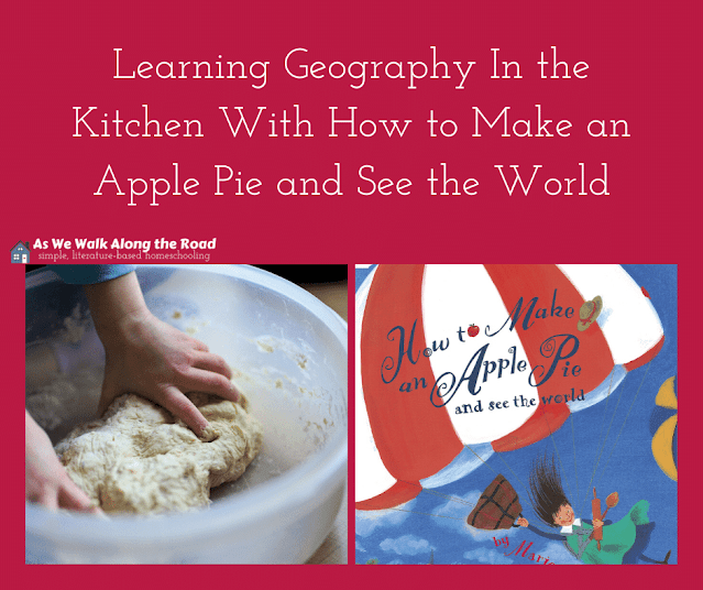 Literature-based geography How to Make an Apple Pie and See the World