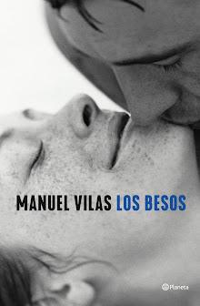 Los besos, Manuel Vilas