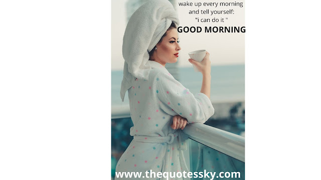 good morning quotes, status, caption and images
