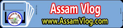 Assam Vlog
