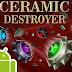 DESCARGA Ceramic Destroyer GRATIS (ULTIMA VERSION FULL E ILIMITADA)