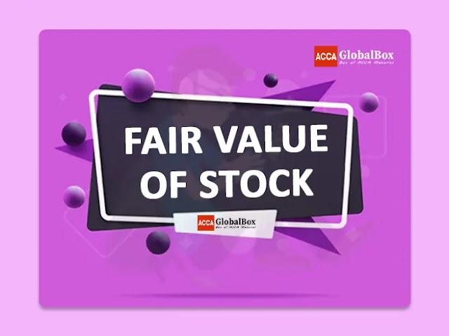 Fair Value of Stock
