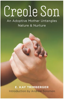 book cover of Creole Son: An Adoptive Mother Untangles Nature and Nurture by Ellen Kay Trimberger