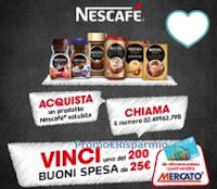 Logo Concorso ''Nescafè Dimar Mercatò'' : vinci buoni spesa da 25 euro