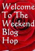 Welcome To The Weekend Blog Hop: 16th September