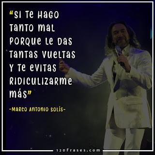 Marco Antonio Solís con frases