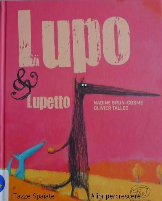 Lupo & Lupetto di Nadine Brun-Cosme e Olivier Tallec