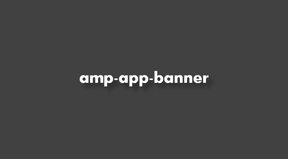 ¿Cómo agregar amp-app-banner? Instrucciones