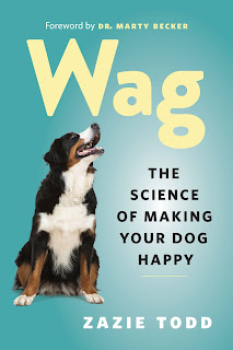 Cover of Wag: The  Science of Making Your Dog Happy