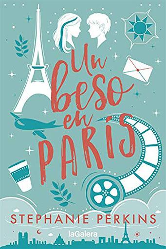 Un beso en París | Un beso en París #1 | Stephanie Perkins | La Galera
