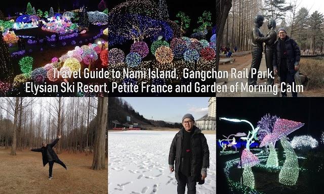 Travel Guide: South Korea, DIY to Nami Island, Petite France, Garden of the Morning Calm, Gangchong Rail Park, Elysian Ski Resort