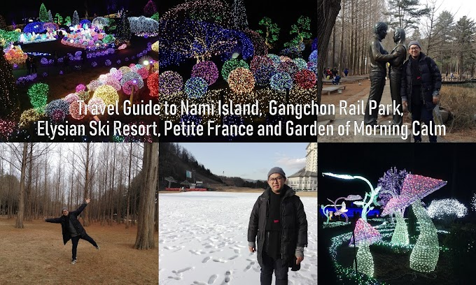 Travel Guide:  DIY to Nami Island, Petite France, Garden of the Morning Calm, Gangchong Rail Park, Elysian Ski Resort