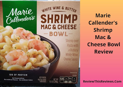 Marie Callender's Shrimp Mac & Cheese Bowl Review