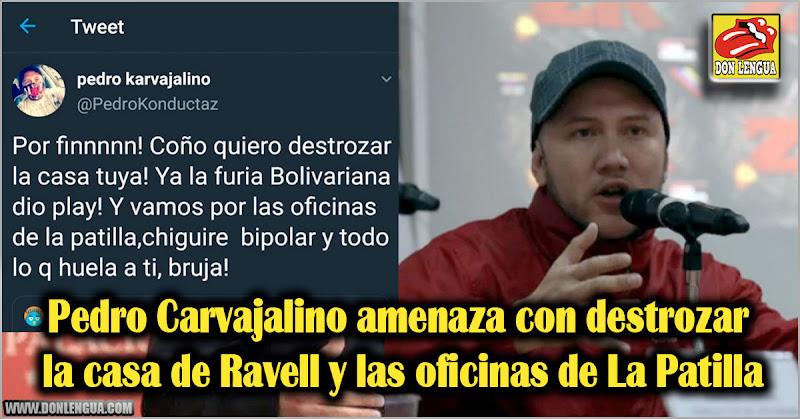 Carvajalino amenaza con destrozar la casa de Ravell y las oficinas de La Patilla