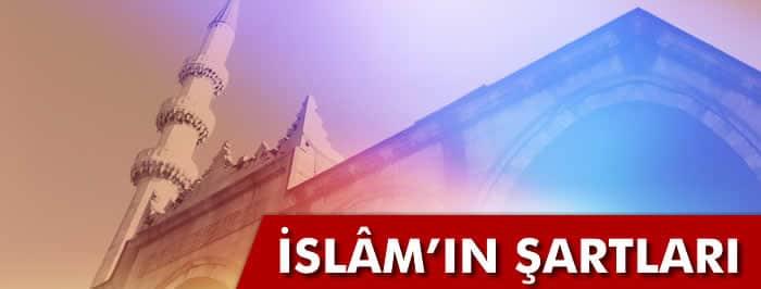İslam'ın Şartları Nelerdir? İslam'ın 5 Şartı