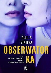 """""""Obserwatorka"""" Alicja Sinicka"""