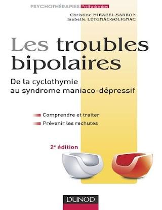 Les troubles bipolaires. De la cyclothymie au syndrome maniaco-dépressif.pdf