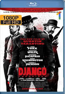 Django Sin Cadenas (2012) [1080p BRrip] [Latino-Inglés] [GoogleDrive]
