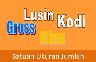 Contoh Soal  Lusin, Kodi, Rim, dan Gross Lengkap Pembahasannya