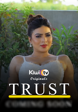 Trust (2021) Hindi   Season 01 Episodes 02   KiwiTv App Web Series   720p WEB-DL   Download   Watch Online