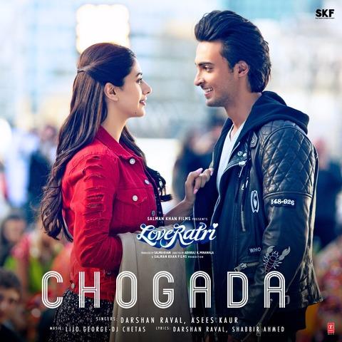 Chogada - Loveyatri (2018)