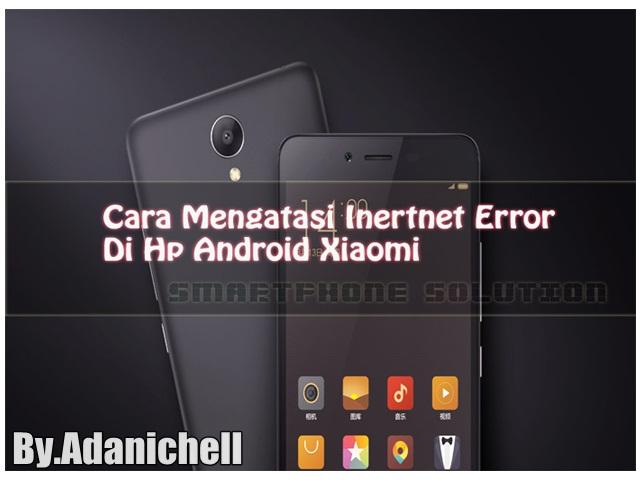 Cara Mengatasi Server Bermasalah Di Handphone Xiaomi