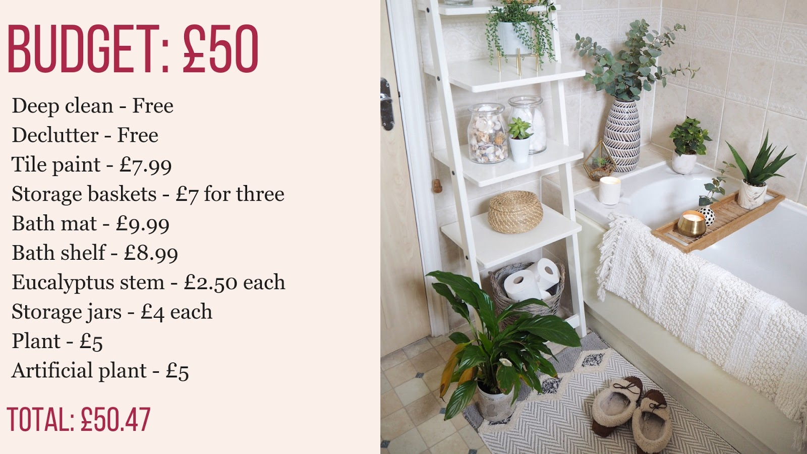 Budget bathroom updates for small budgets from £50 to £750. Including replacing fixtures and fittings such as sink and bath tub, adding a ceramic tiles floor and using accessories to create a cosy spa-style bathroom sanctuary.