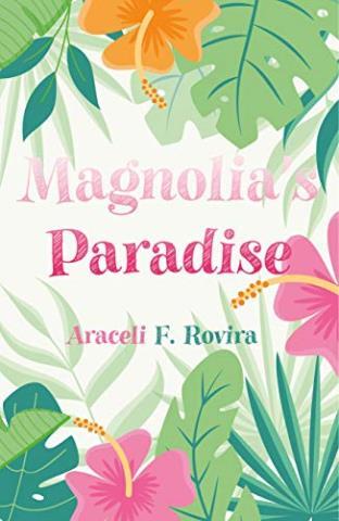 Magnolia's Paradise