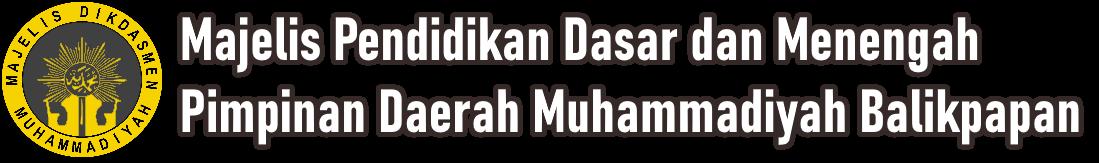 Majelis Dikdasmen Muhammadiyah Balikpapan