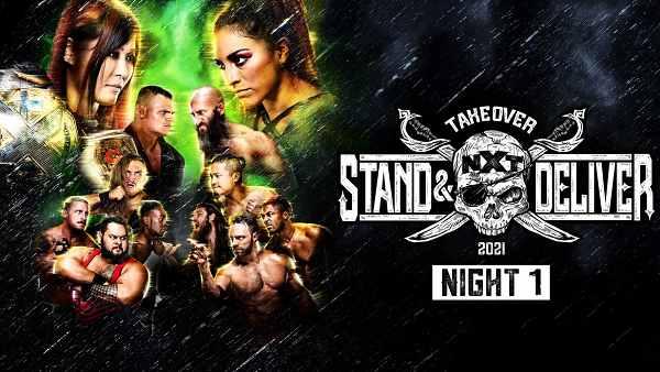 عرض WWE NXT TakeOver: Stand & Deliver Night 1 كامل 2021 الليلة الأولى