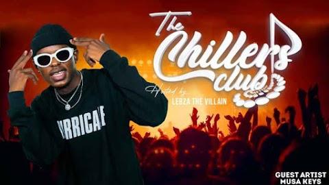 Lebza TheVillain – The Chillers Club Mix (S02E02)