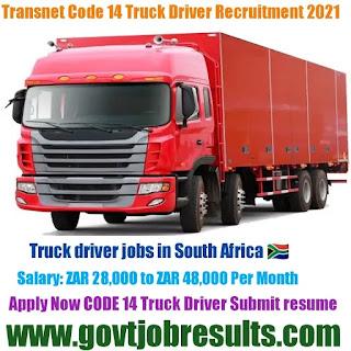 Transnet Code 14 Truck Driver Recruitment 2021-22