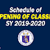 Schedule of Opening of Classes SY 2019-2020