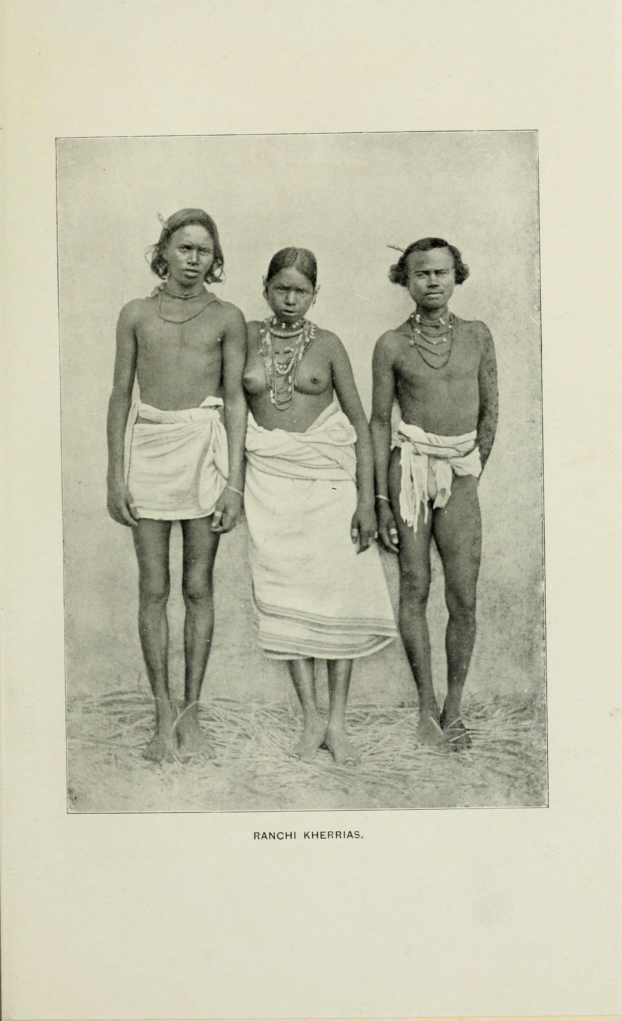 Ranchi Kherrias (Kharia) - Chota Nagpur 1903