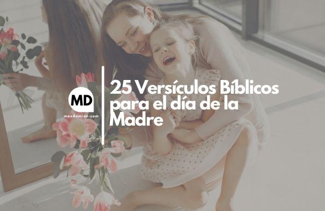 Versículos bíblicos para el día de la madre