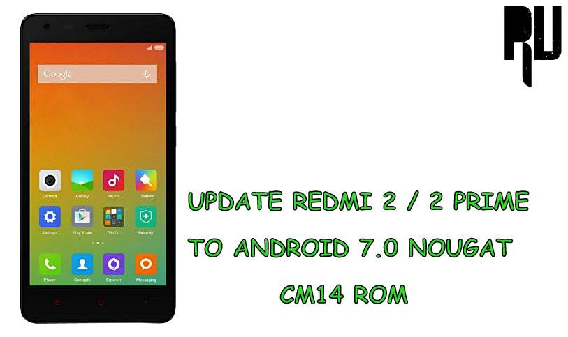 Install Android Nougat 7 0 Update For Redmi Note 4: Android Solve: How To Update Xiaomi Redmi 2 / 2 Prime To