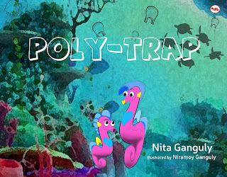 Books: Poly-Trap by Nita Ganguly, Illustrated by Niramoy Ganguly (Age: 5+ Years)