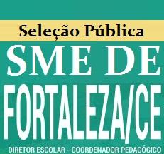 Apostila Seleção Pública SME de Fortaleza para COORDENADOR PEDAGÓGICO e DIRETOR ESCOLAR.