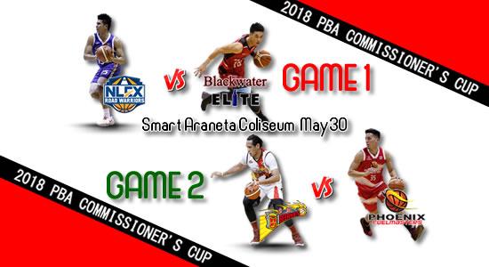 List of PBA Games: May 30 at Smart Araneta Coliseum 2018 PBA Commissioner's Cup