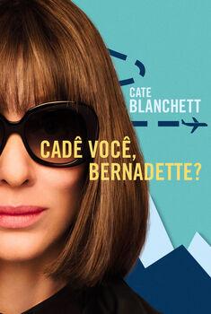 Cadê Você, Bernadette? Torrent - BluRay 720p/1080p Dual Áudio