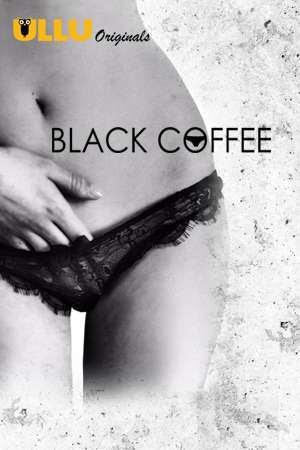 Poster Of Black Coffee Season 01 2019 Watch Online Free Download