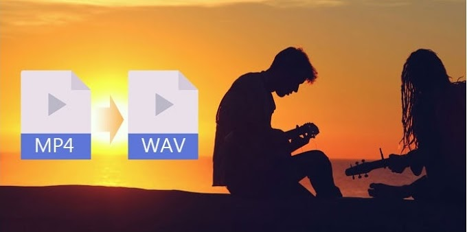 MP4 To WAV Converters and How To Convert MP4 to WAV Easily {free & fast online file conversion service 2021}