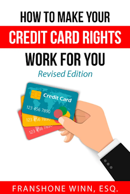 How to Make Your Credit Card Rights Work for You, Revised Edition by Frashone Winn