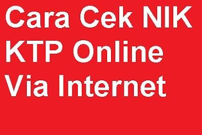 Warga Indonesia yang sudah cukup umur maka diwajibkan untuk mempunyai identitas beruapa K Cara Cek NIK KTP Online Via Internet  agar Tahu Nomor KTP Secara Online