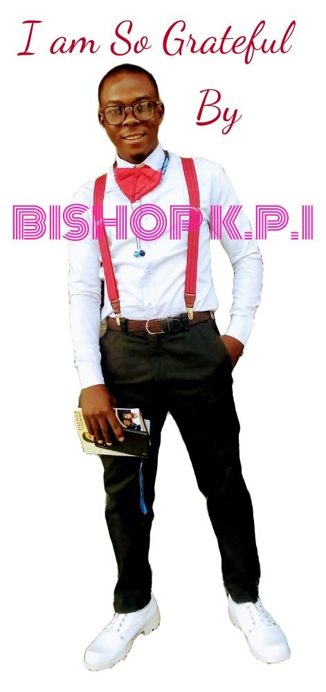 DOWNLOAD | MUSIC: BISHOP K P I- IAM SO GRATEFUL